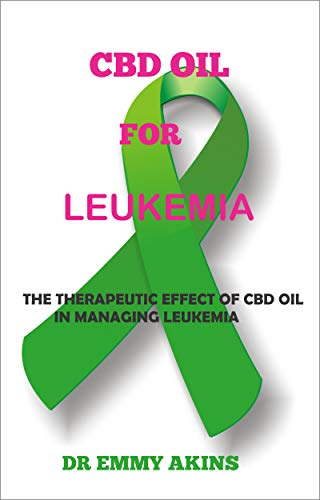 CBD OIL FOR LEUKEMIA: The Therapeutic...