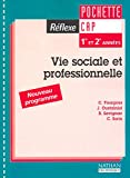 Réflexe : Vie sociale et professionnelle : Santé, environnement,...
