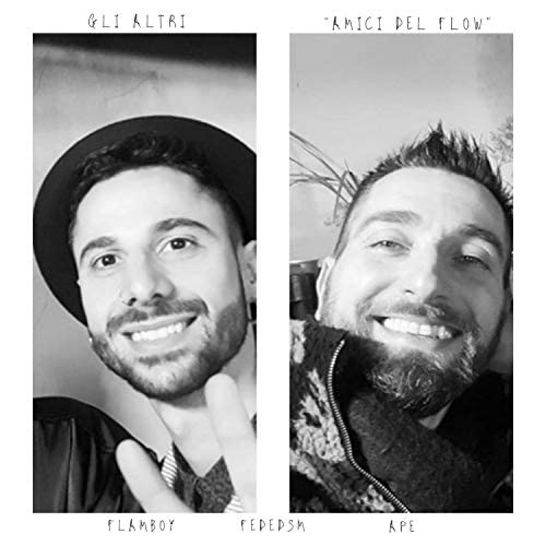 Gli Altri feat. Flam Boy, FedeDSM & Ape