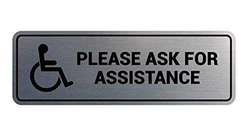 Signs ByLITA Standard Wheelchair Please Ask for Assistance Sign with Adhesive Tape, Mounts On Any Surface, Weather Resistant, Indoor/Outdoor Use (Brushed Silver) - Small