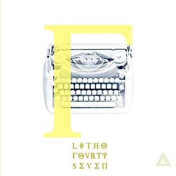 Litho Fourtyseven