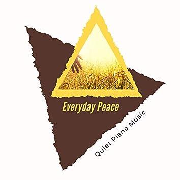 Everyday Peace - Quiet Piano Music