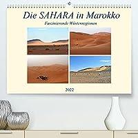 Die SAHARA in Marokko, Faszinierende Wuestenregionen (Premium, hochwertiger DIN A2 Wandkalender 2022, Kunstdruck in Hochglanz): Marokkos Wuestenregionen zaehlen zu den schoensten der Welt (Monatskalender, 14 Seiten )