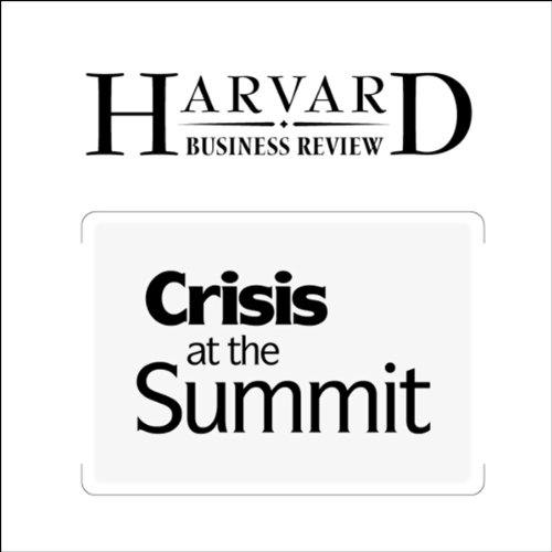 Crisis at the Summit (Harvard Business Review) audiobook cover art