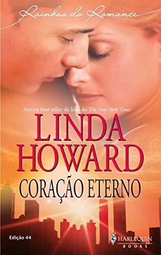 Coração eterno (Harlequin Rainhas do Romance Livro 44)