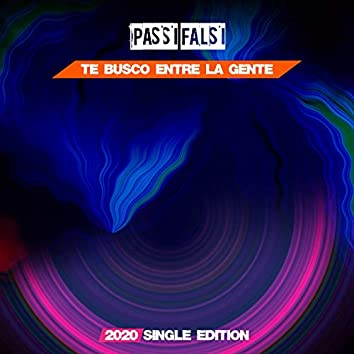 Te Busco Entre la Gente (Dance 2020 Short Radio)