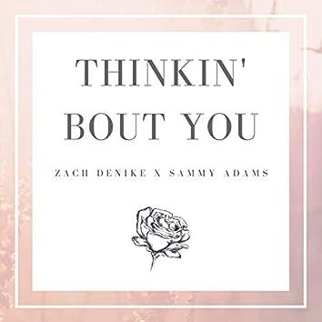 Thinkin' Bout You (feat. Sammy Adams)