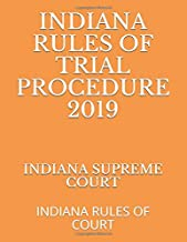 Best indiana rules of trial procedure Reviews