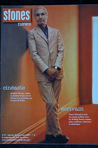 STONES News n° 55 2007 01 Pierre Ménard - Stephen Wooley - Get Off My cloud - Ahmet Ertegun - The Who