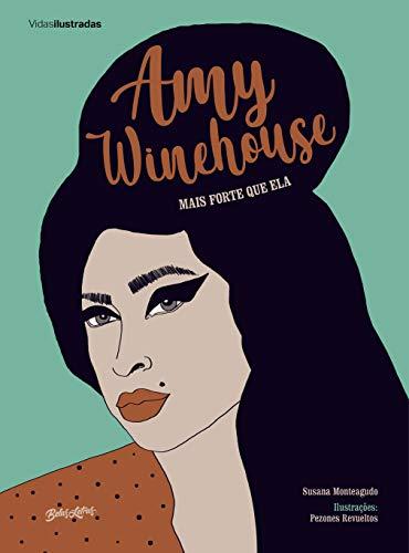 Amy Winehouse: Mais forte que ela