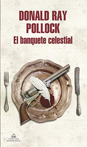 El banquete celestial (Literatura Random House)