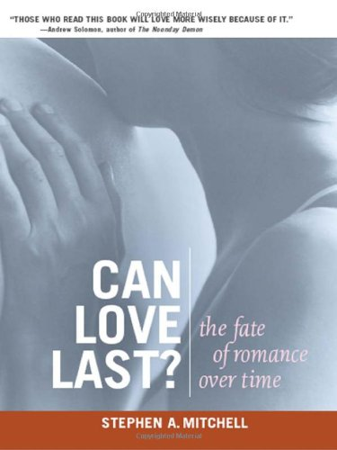 Compare Textbook Prices for Can Love Last?: The Fate of Romance over Time Norton Professional Books Paperback Reprint Edition ISBN 9780393323733 by Mitchell, Stephen A.