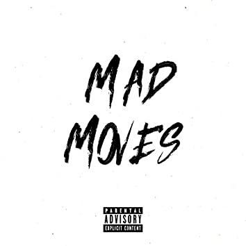 Mad Moves (feat. Burner)