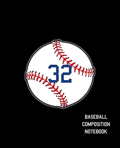 32 Baseball Composition Notebook: Baseball Journal for Boys Monogram Jersey Number 32 Wide Ruled Composition Notebook