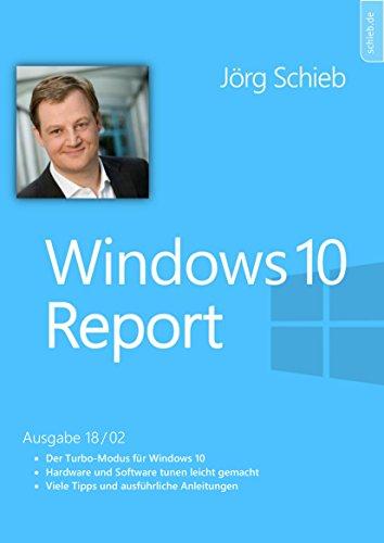 Windows 10: Den Turbo-Modus aktivieren - so wird alles schneller: Windows 10 Report | Ausgabe 18/02