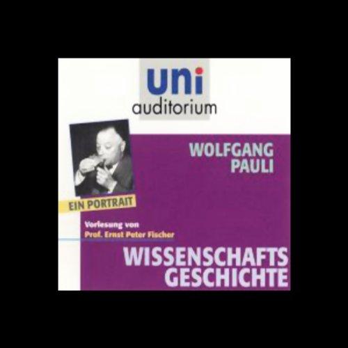 Wolfgang Pauli. Ein Portrait Titelbild