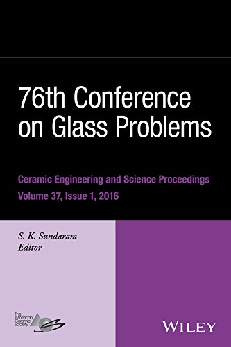 76th Conference on Glass Problems, Version A: A Collection of Papers Presented at the 76th Conference on Glass Problems, Greater Columbus Convention Center, ... Proceedings Book 605) (English Edition)