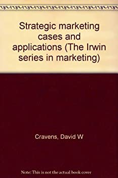 Strategic Marketing Management: Cases and Applications 0256029369 Book Cover