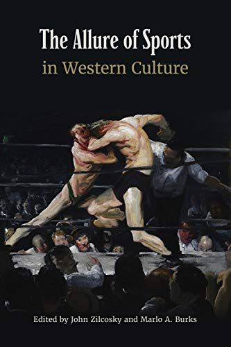 The Allure of Sports in Western Culture (English Edition)
