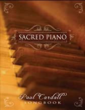 Sacred Piano: Paul Cardall Songbook