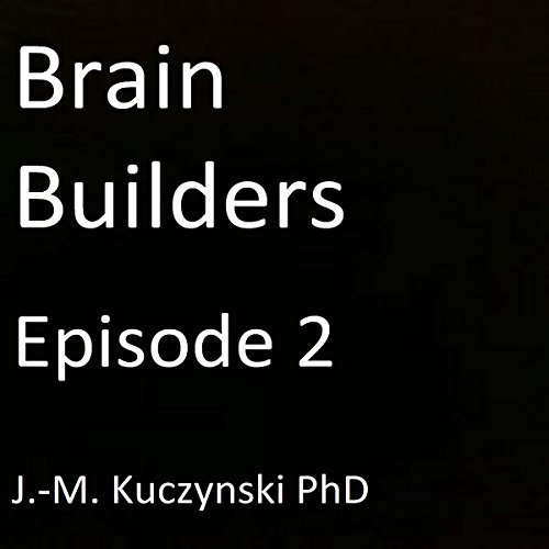 Brain Builders: Episode 2 audiobook cover art