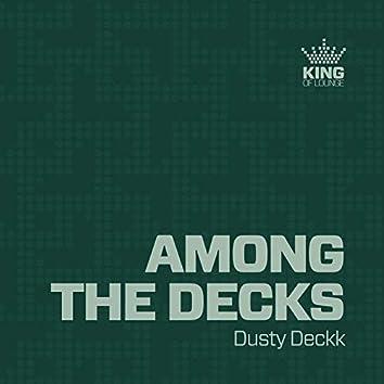 Among the Decks