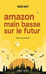 Amazon, main basse sur le futur de Vincent MAYET