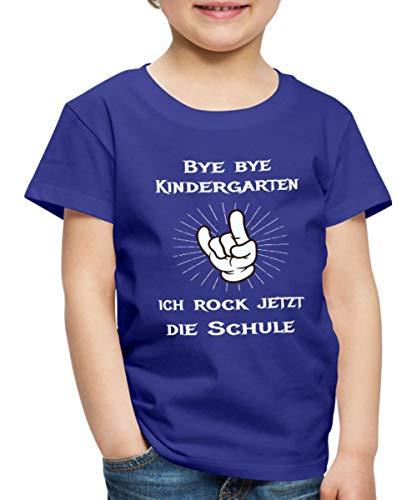 Bye Bye Kindergarten Ich Rock Die Schule Kinder Premium T-Shirt, 122/128 (6 Jahre), Königsblau