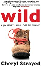 By Cheryl Strayed Wild: A Journey from Lost to Found [Paperback]