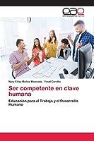 Ser competente en clave humana