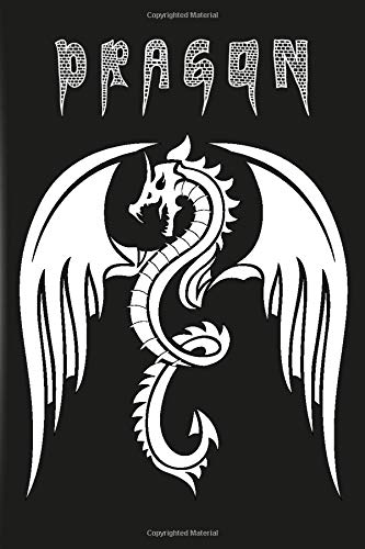 DRAGON: Awesome and Nice Notebook journal for Everyone And a Gift For Any One You Love Especially People Like Dragones and monsters, Blank lined, size 6\x9\ , 120 pages