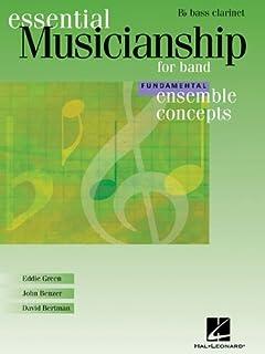 Essential Musicianship for Band - Ensemble Concepts: Fundamental Level - BB Bass Clarinet