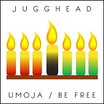 Umoja / Be Free
