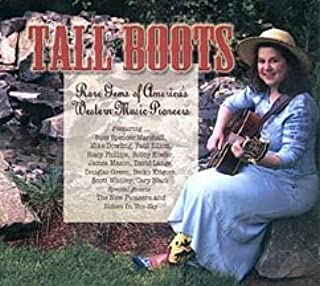 Tall Boots: Rare Gems of America's Western Music Pioneers