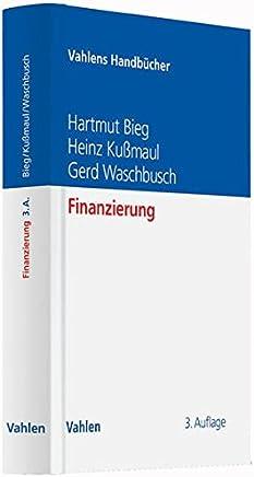 Finanzierung (Vahlens Handb�cher der Wirtschafts- und Sozialwissenschaften)