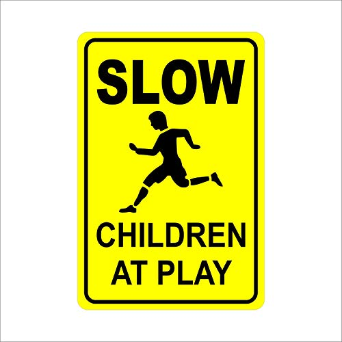 Dozili Slow Children At Play Aluminum 8' X 12' Sign