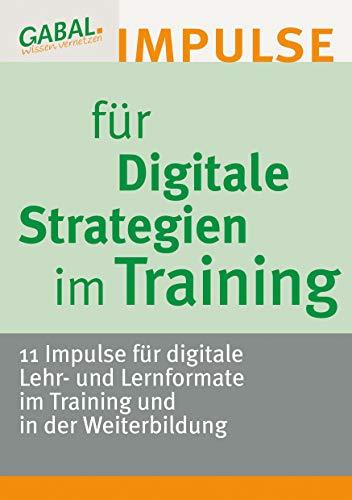 Digitale Strategien im Training: 11 Impulse für digitale Lehr- und Lernmethoden