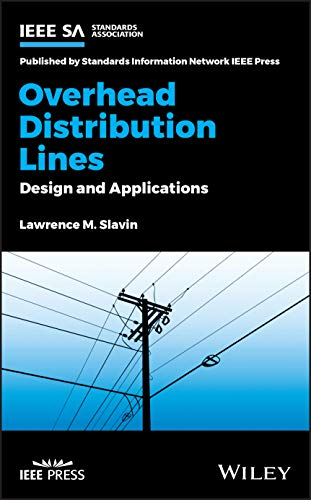 Compare Textbook Prices for Overhead Distribution Lines: Design and Applications 1 Edition ISBN 9781119699132 by Slavin, Lawrence M.