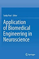 Application of Biomedical Engineering in Neuroscience
