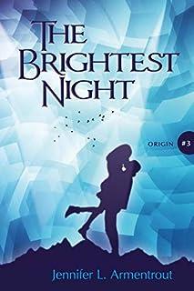 The brightest night (Origin-serie)
