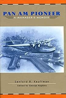 Pan Am Pioneer: A Manager's Memoir