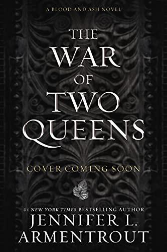 La Guerra de las Dos Reinas (Serie De Sangre Y Cenizas 4) de Jennifer L. Armentrout