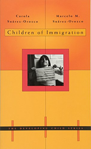 Children of Immigration (The Developing Child)