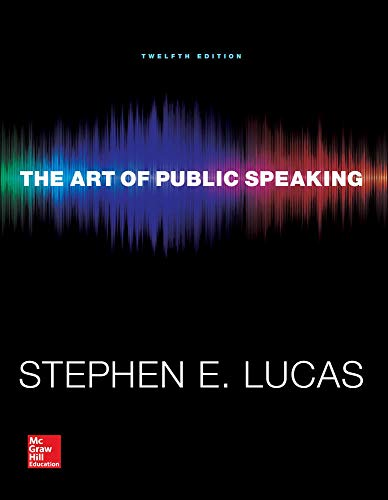 Compare Textbook Prices for The Art of Public Speaking Communication Standalone Book 12 Edition ISBN 9780073523910 by Lucas, Stephen