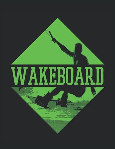 Wakeboard: Motivo wakeboard per wakeboarder e wakeskater o per tutti coloro che amano gli sport acquatici. Calendario per il 2022, ogni pagina un ... idea regalo per atleti per il wakeboard.