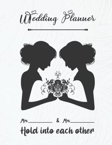 Compare Textbook Prices for wedding planner mrs and mrs: lgbtq wedding planner and organizer for the gay and for lesbian journal - pride Engagement Gift Book & Calendar and ... budget, Planning Note and more Everything  ISBN 9798497072532 by lgbtq Wedding, PA