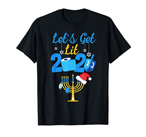 Let's Get Lit Jewish Menorah Funny Happy Hanukkah 2020 Gifts T-Shirt