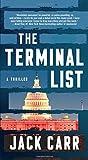 The Terminal List: A Thriller: Volume 1