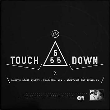 Touchdown 555