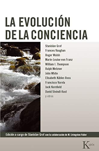 La evolución de la conciencia (Nueva conciencia)